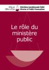 Le rôle du ministère public