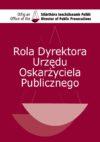 Rola Dyrektora Urzędu Oskarżyciela Publicznego